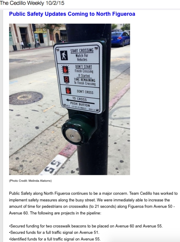 "Highland Park Field Deputy, Malinda Alatorre's tired picture of a beg button from back in May highlights the ""Safety Updates"" in the latest Cedillo Weekly. It is amazing how quickly they ""Find Money"" to do safety improvements every time someone gets killed by motorists around here."